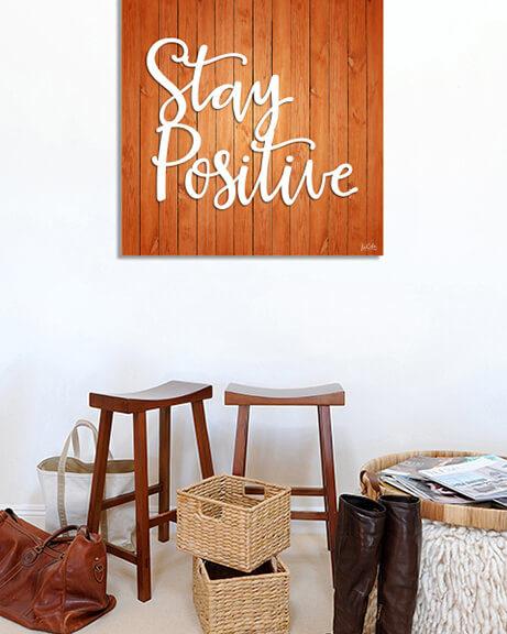 Stay Positive (Quadrado)