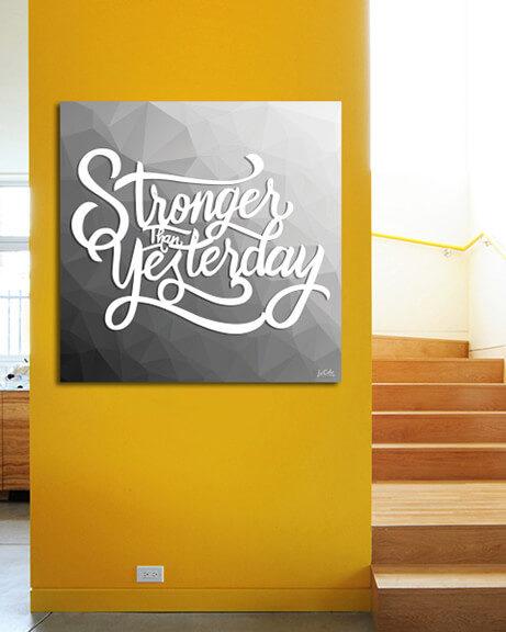 Stronger Than Yesterday (Quadrado)