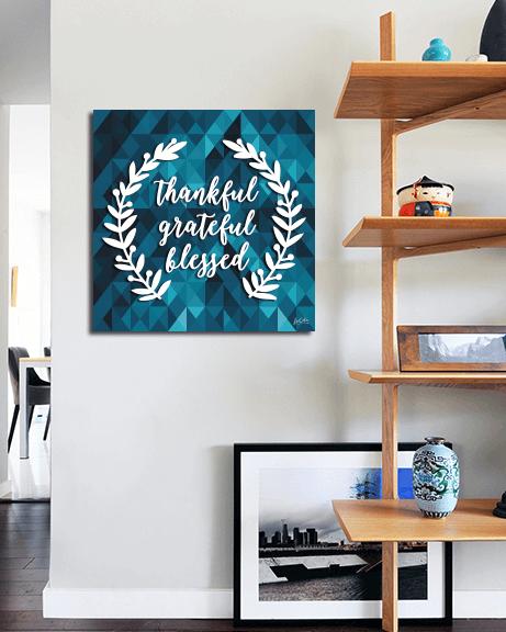 Thankful Grateful Blessed (Quadrado)