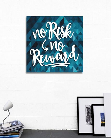 No Risk No Reward (Quadrado)