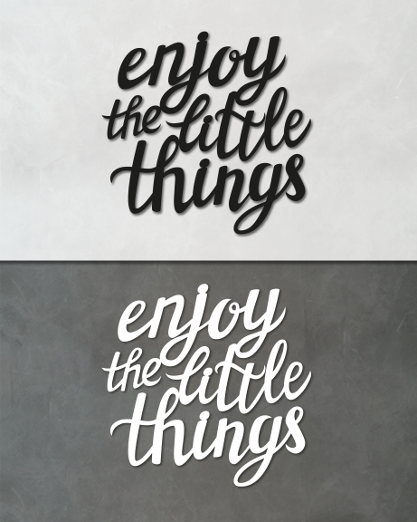 Enjoy the little things (lettering)