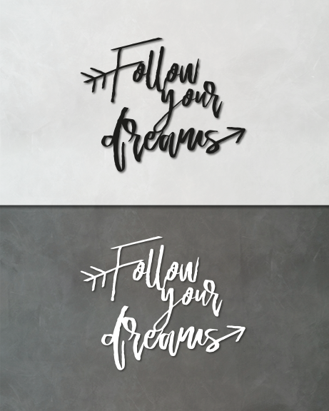 Follow your dreams (lettering)