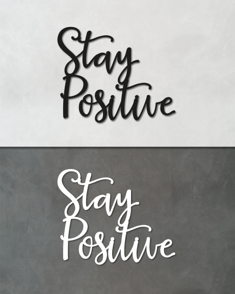 Stay positive (lettering)