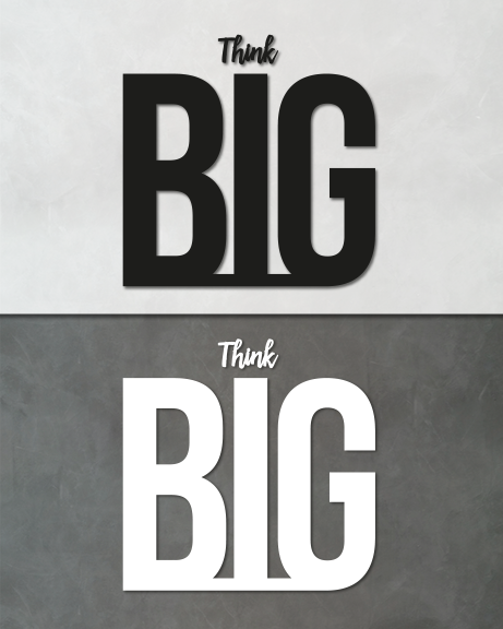 Think big (lettering)